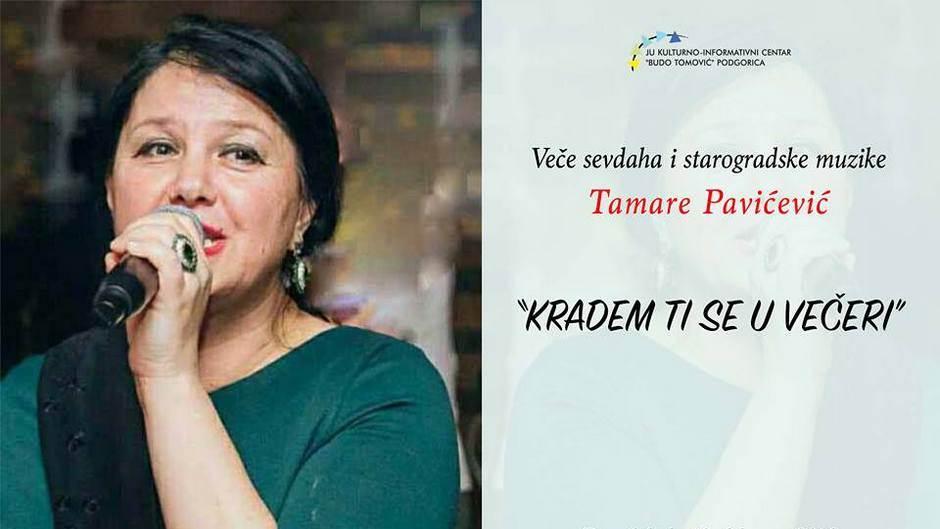 Veče sevdaha, starogradske muzike Tamare Pavićević
