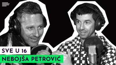 Sve u 16 podcast podkast Neša Petrović